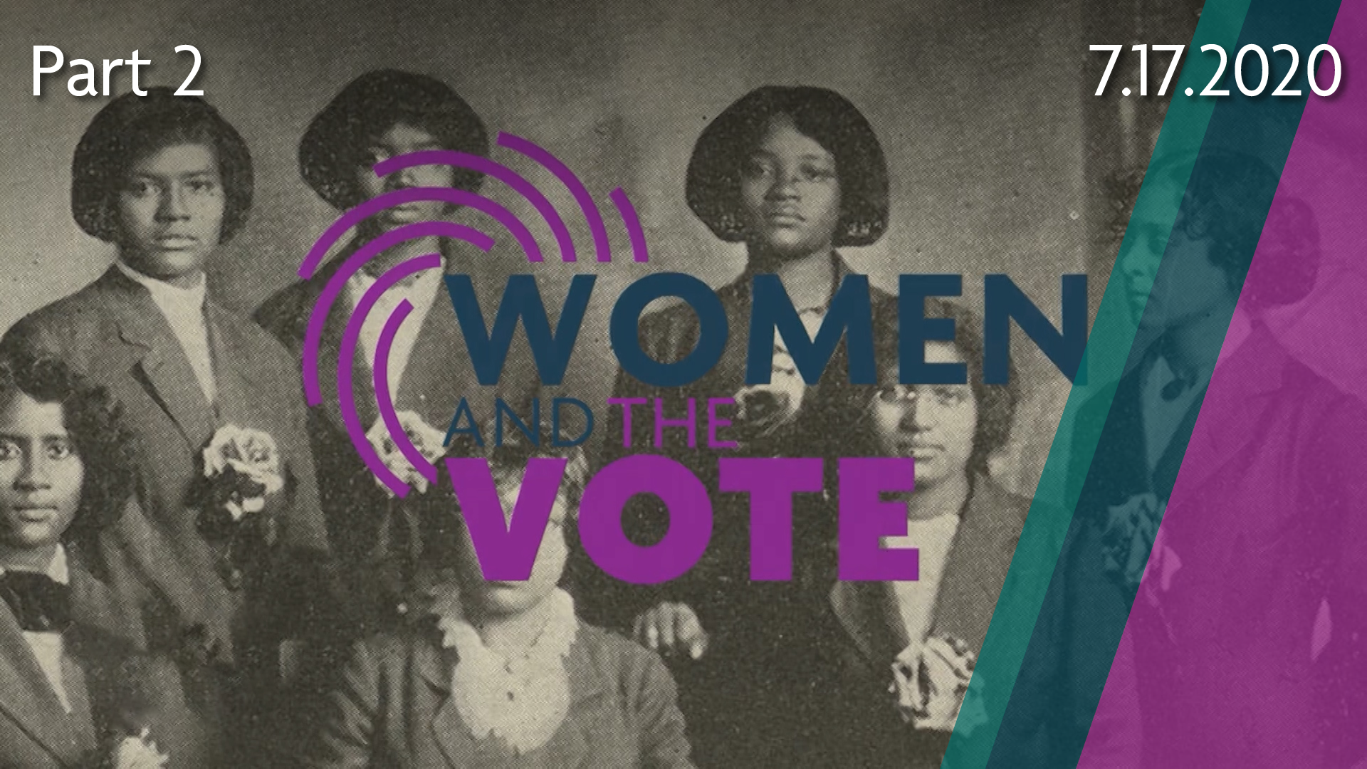 Women and the Vote, Part 2