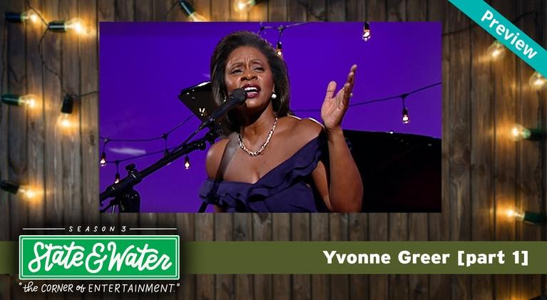 State & Water: S03 E09: Yvonne Greer [part 1] - Promo