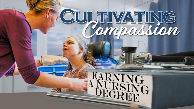 Inside California Education: Cultivating Compassion: Earning a Nursing Degree