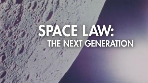 American Experience -- Space Law, The Next Generation: Chasing the Moon