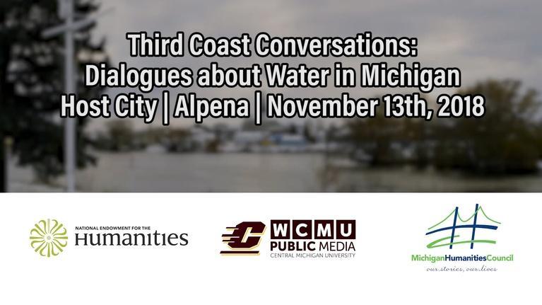 Special Programs: Third Coast Conversations | Alpena