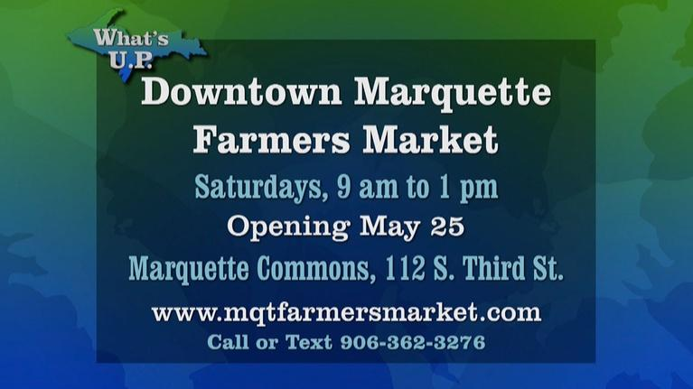 What's U.P.: Marquette Farmer's Market Spring 2019