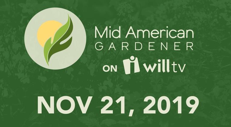 Mid-American Gardener: November 21, 2019 - Mid-American Gardener