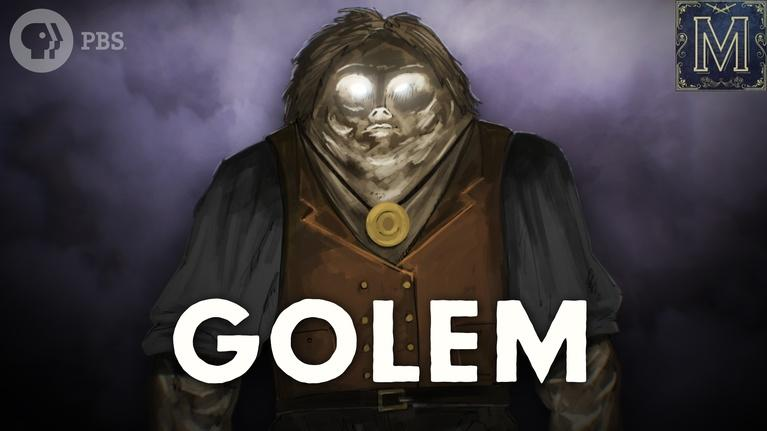 Monstrum: Golem: The Mysterious Clay Monster of Jewish Lore