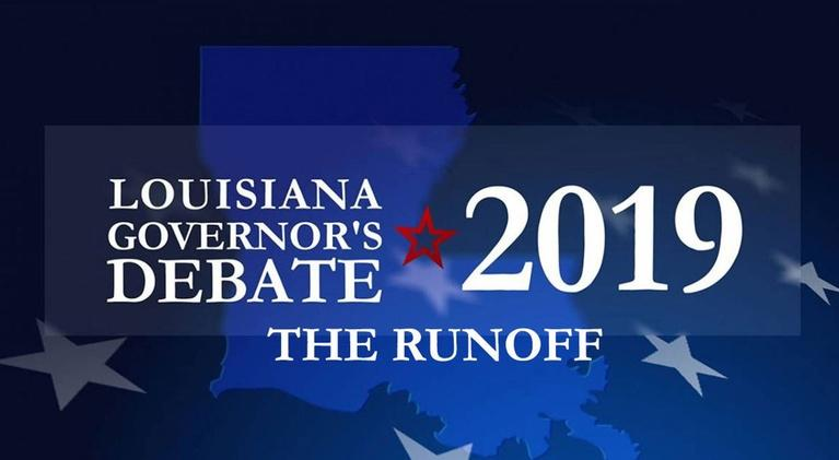 Louisiana Public Broadcasting Presents: Louisiana Governor's Debate 2019: The Runoff
