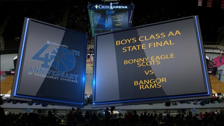 Maine High School Basketball Tournament: Bangor vs. Bonny Eagle Boys Class AA 2019 State Final