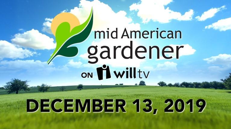 Mid-American Gardener: December 13, 2018 - Mid-American Gardener