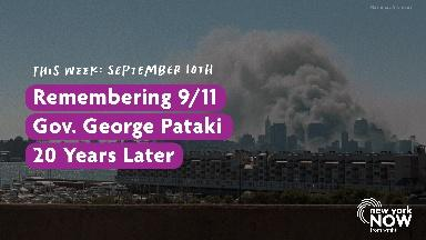 Remembering 9/11, Gov. George Pataki, 20 Years Later