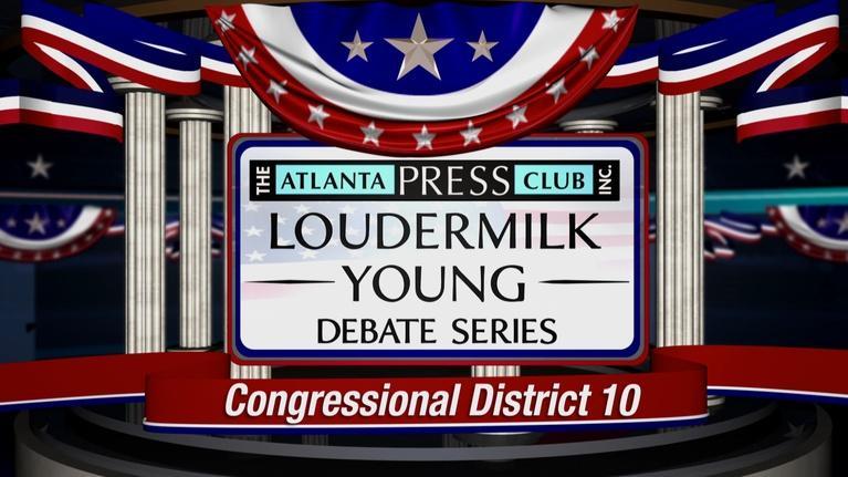 Atlanta Press Club: 10TH CONGRESSIONAL DISTRICT DEBATE (2018)