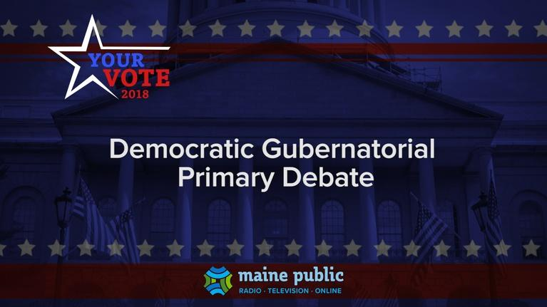 Your Vote: Your Vote 2018 Democratic Gubernatorial Primary Debate