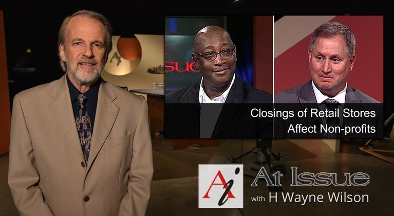At Issue: S31 E06: Closings of Retail Stores Affect Non-profits