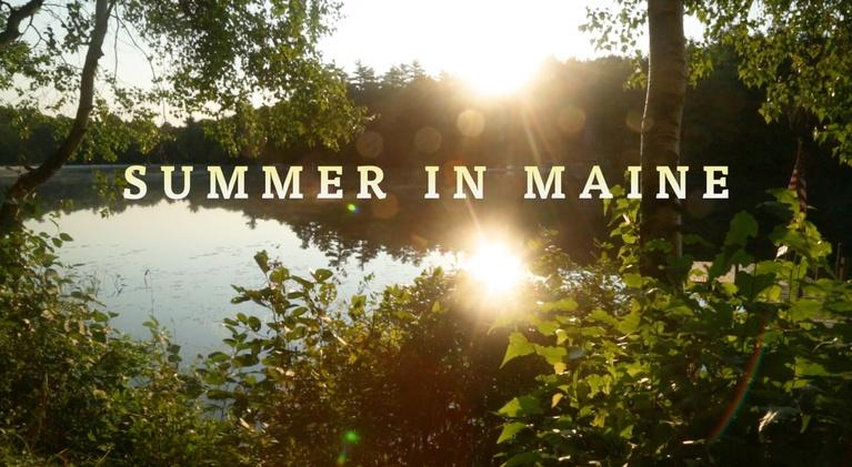 A Maine Sense of Place: Summer in Maine