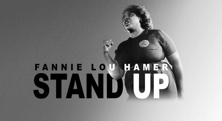 Fannie Lou Hamer: Stand Up: Fannie Lou Hamer: Stand Up