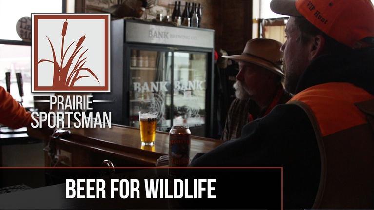 Prairie Sportsman: Beer for Wildlife