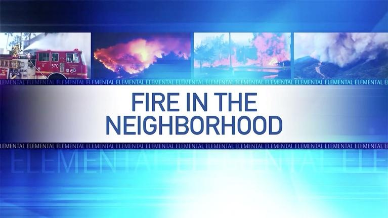 Arizona PBS: Elemental: Fire in the Neighborhood