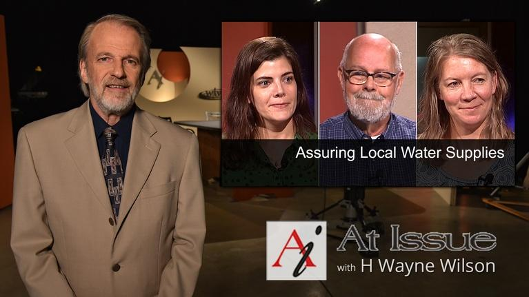 At Issue: S30 E32: Assuring Local Water Supplies