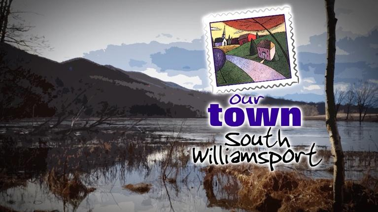WVIA Our Town Series: Our Town South Williamsport