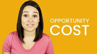Introduction to Opportunity Cost