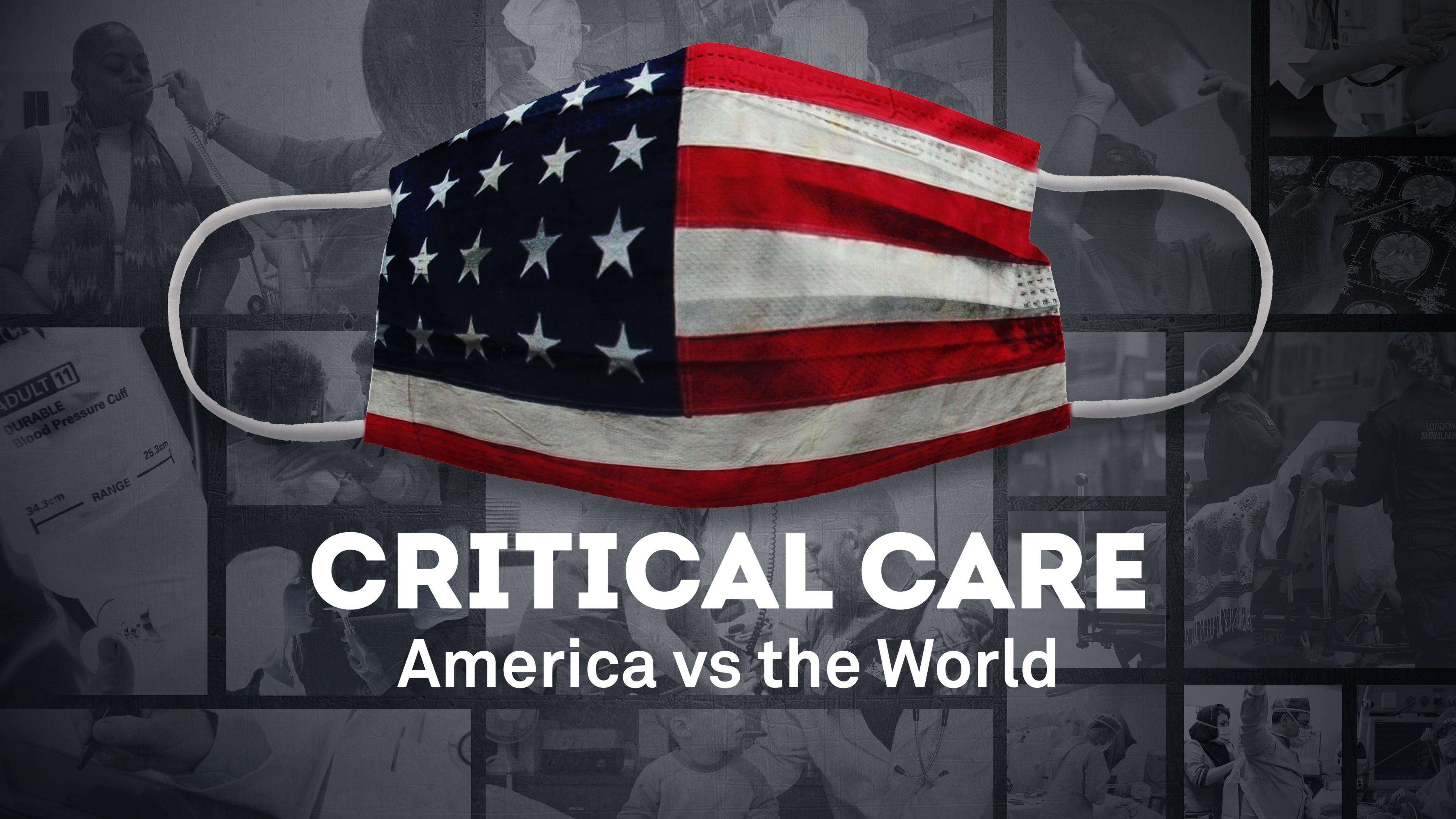 Critical Care: America vs the World