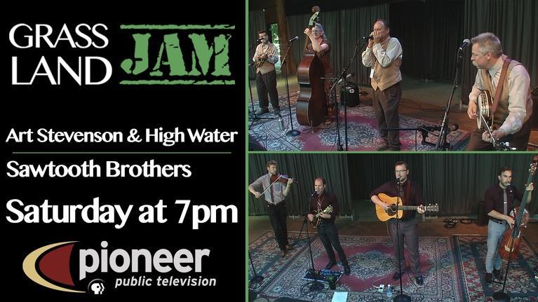 Grassland Jam: S4 Ep 13: Art Stevenson & High Water / Sawtooth Brothers