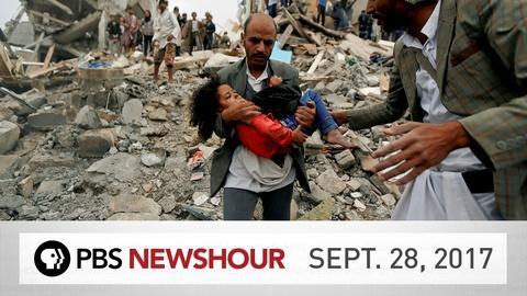 PBS NewsHour -- PBS NewsHour full episode Sept. 28, 2017
