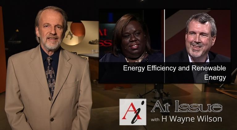 At Issue: S03 E06: Energy Efficiency and Renewable Energy