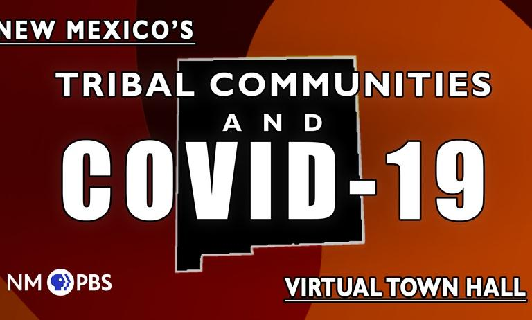 New Mexico's Tribal Communities & COVID-19