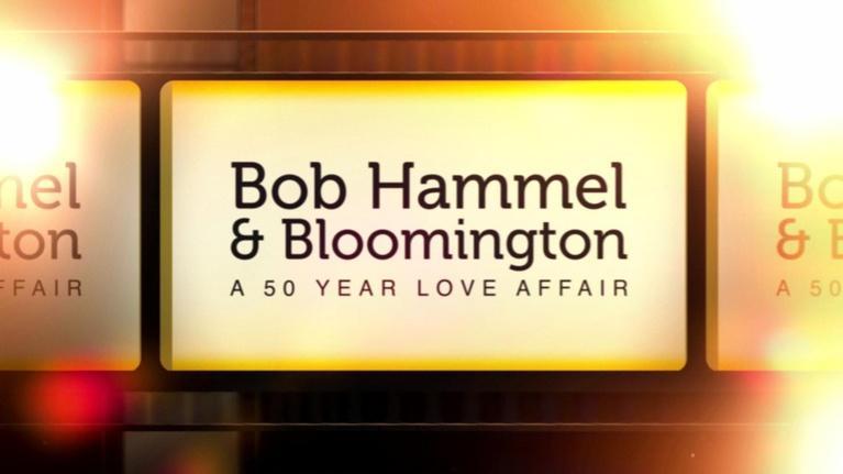 WTIU Documentaries: Bob Hammel and Bloomington: A 50 Year Love Affair
