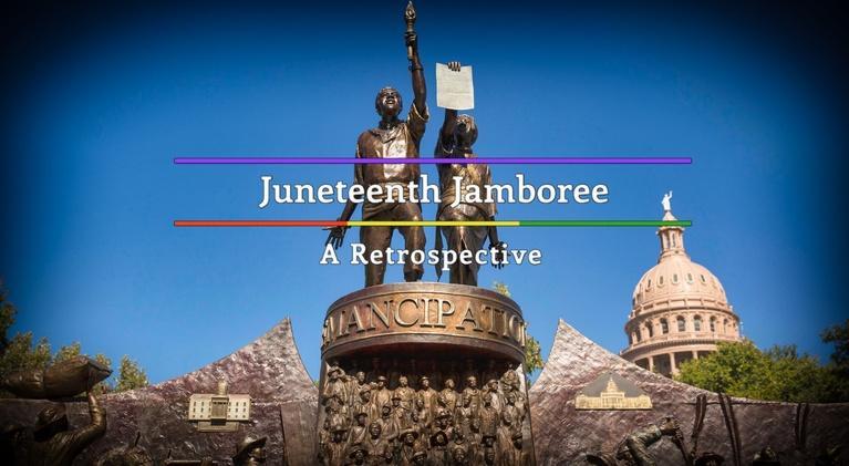 Juneteenth Jamboree: Juneteenth Jamboree: A Retrospective