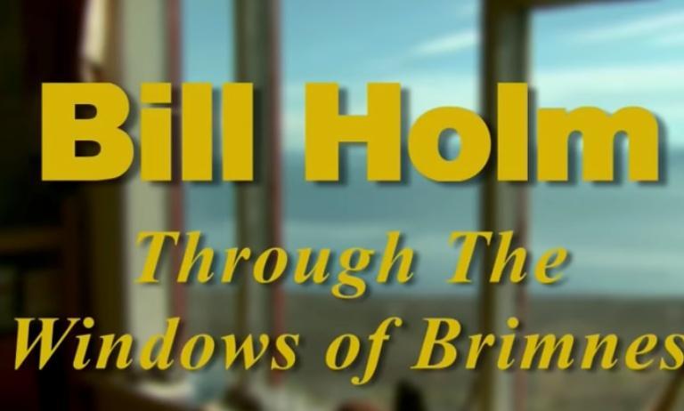Bill Holm: Through The Window of Brimnes