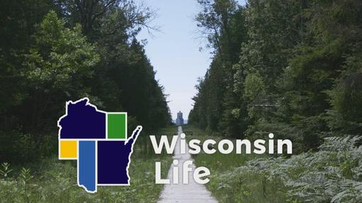 Wisconsin Life : By Land or By Sea