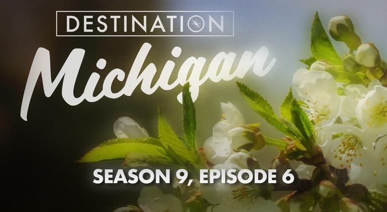 Destination Michigan: Season 9, Episode 6