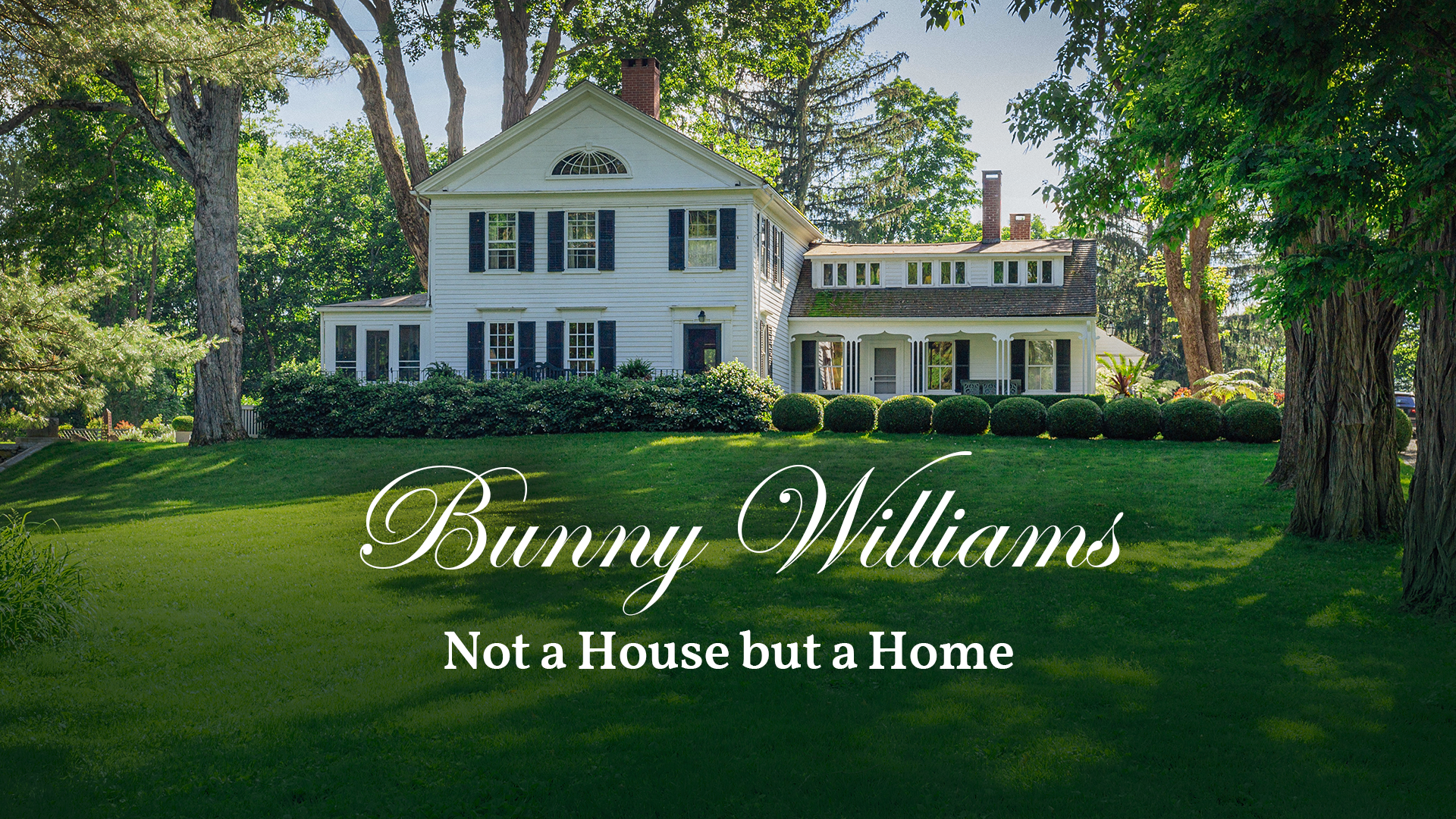 Design In Mind Bunny Williams Not A House But A Home Pbs
