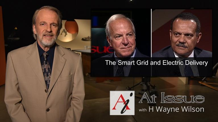 At Issue: S03 E05: The Smart Grid and Electric Delivery