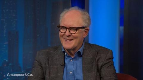 Amanpour and Company -- John Lithgow Talks His Career and Political Satire