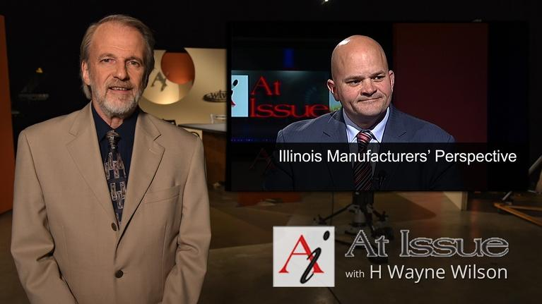 At Issue: S31 E40: Illinois Manufacturer's Perspective