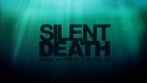 ViewFinder -- Silent Death – Toxic Water in the Valley