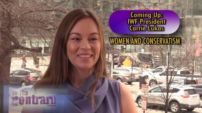 To The Contrary: Women Thought Leaders: IWF President Carrie Lukas