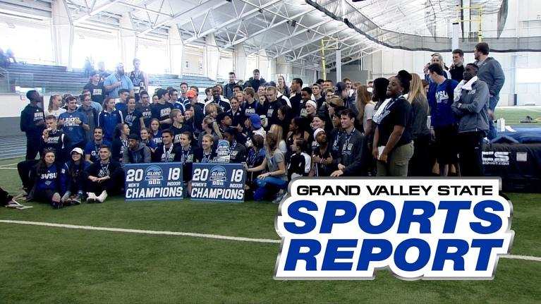 Grand Valley State Sports Report: GVSSR - 02/26/18 - Full Episode