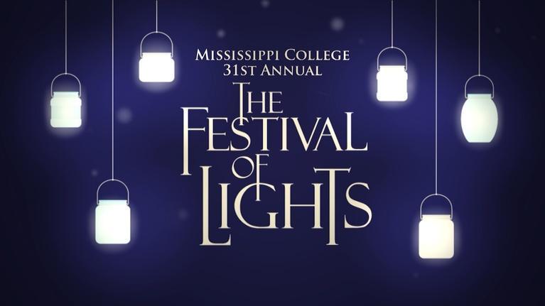 Mississippi College Festival of Lights: Mississippi College Festival of Lights 2016