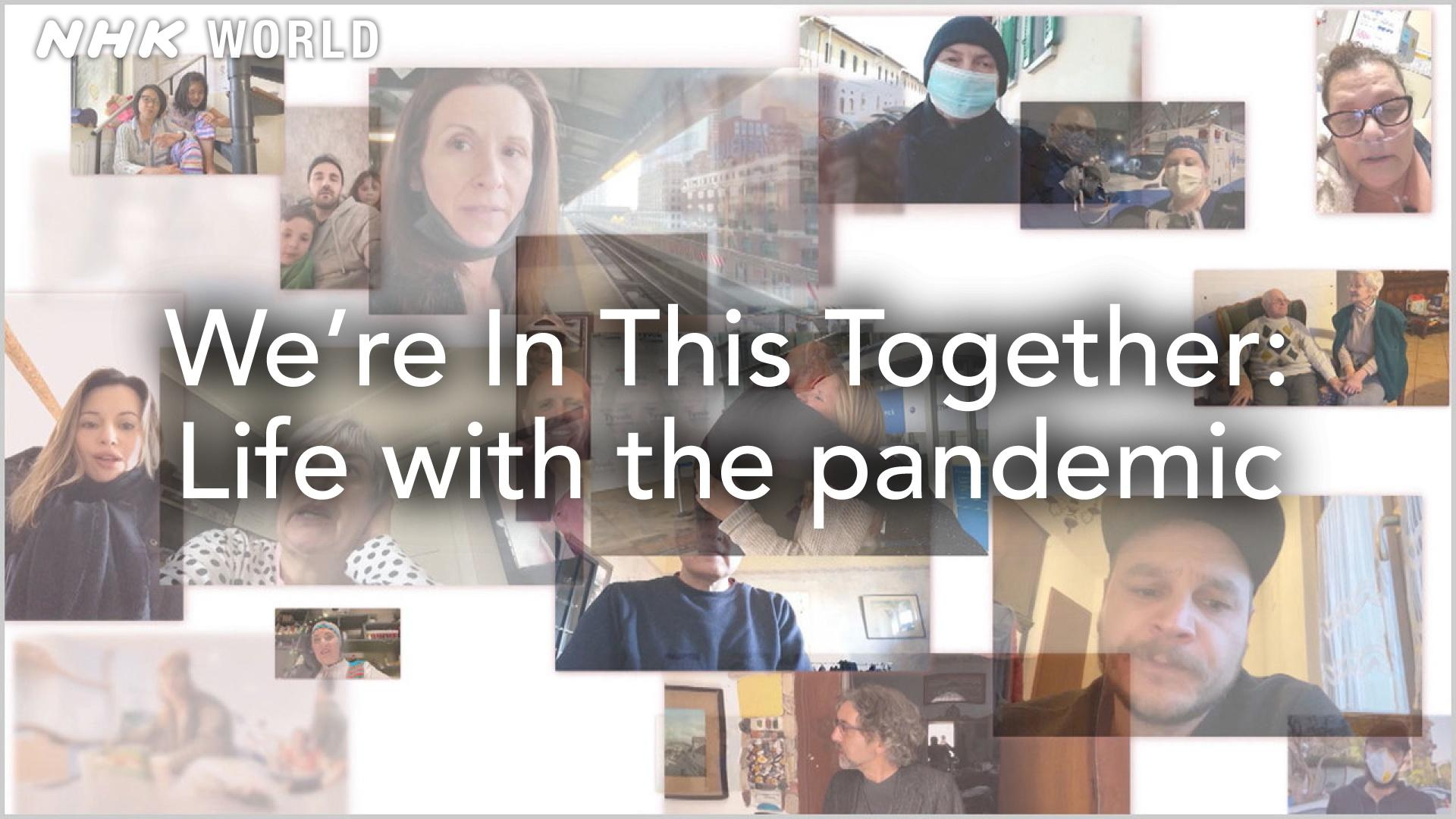 We're In This Together: Life with the Pandemic