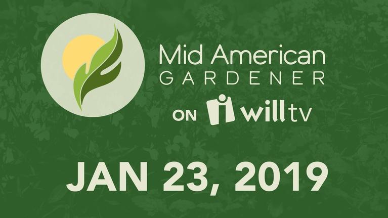 Mid-American Gardener: January 23, 2020 - Mid-American Gardener
