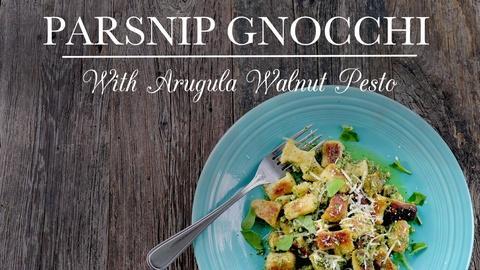 Kitchen Vignettes -- Parsnip Gnocchi