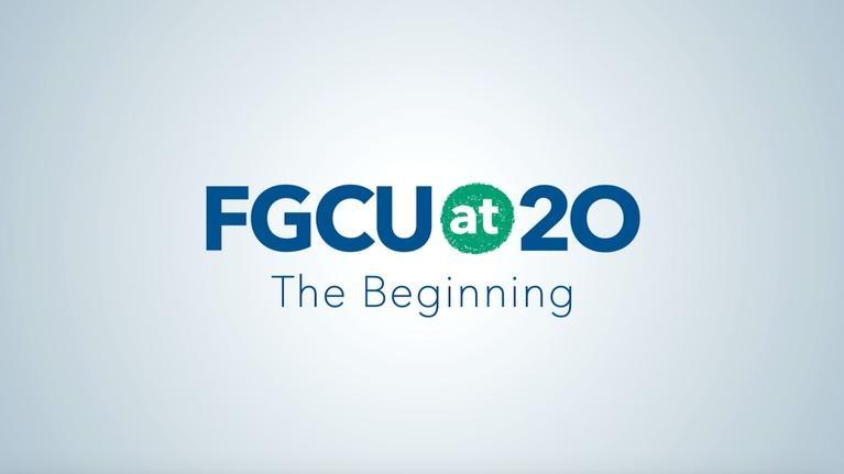 WGCU Presents: FGCU at 20: The Beginning