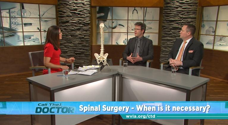 Call The Doctor: Spinal Surgery: When is it Necessary?