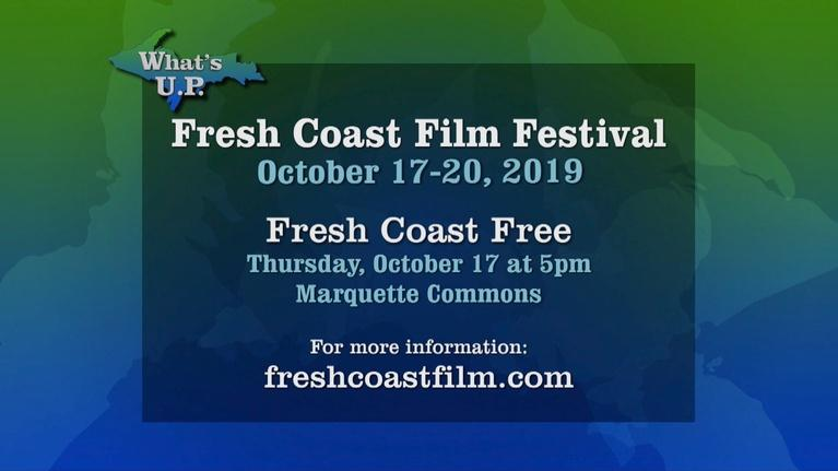 What's U.P.: Fresh Coast Film Festival