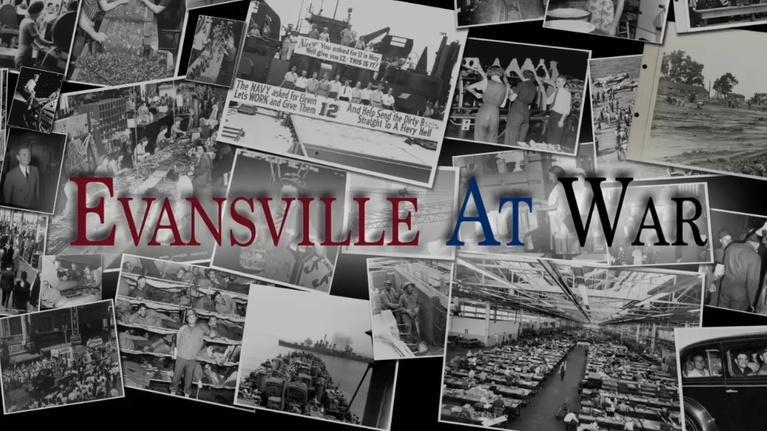 WNIN Documentaries: Evansville at War, Part Two