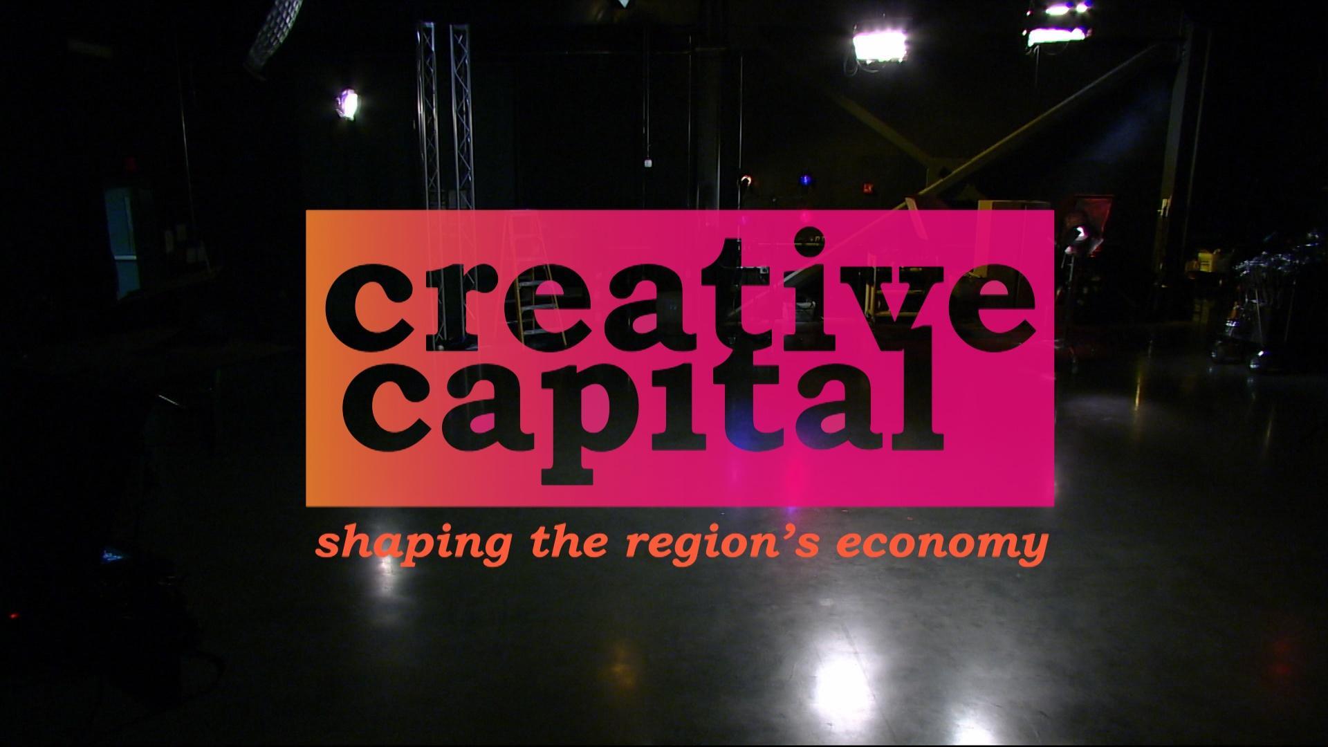 Creative Capital: Shaping the Region's Economy