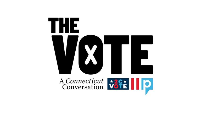 The Vote! A Connecticut Conversation