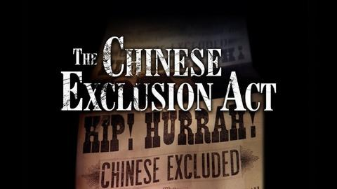 American Experience -- The Chinese Exclusion Act